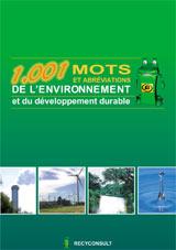 Consulter Toutes Les Definitions Completes Dans 1001 Mots De Lenvironnement Et Du Developpement Durable